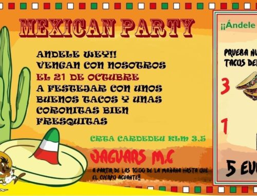 Mexican Party Jaguars MC Vallés Oriental – 21 de Octubre 2018