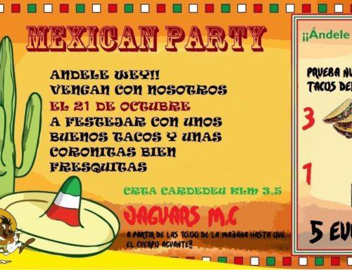 Mexican Party Jaguars MC Vallés Oriental – 21 de Octubre 2018