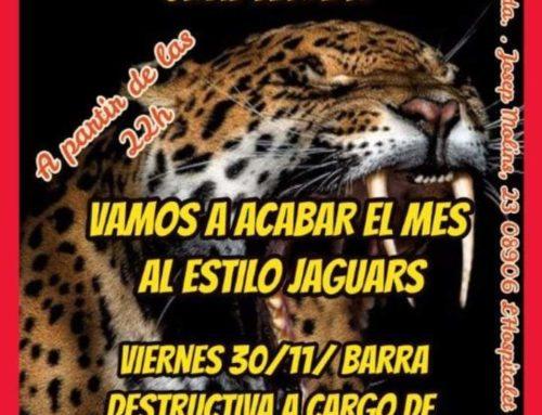 Viernes 30, Barra destructiva Jaguars MC Radikal Chapter – 30 de Noviembre 2018